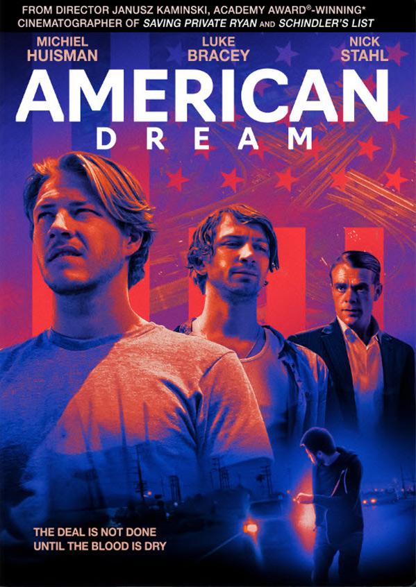 american-dream-trailer-e-poster-del-dramma-crime-di-janusz-kaminski
