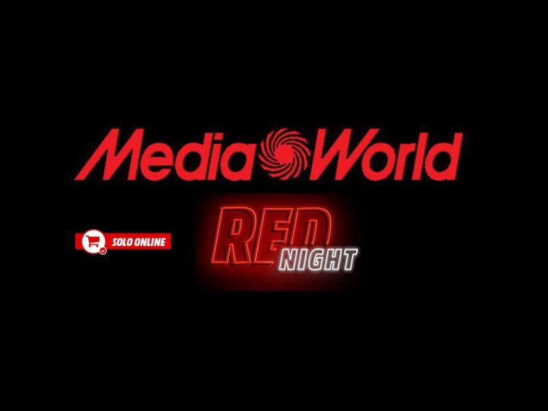 mediaworld-red-night-sorpresa-notte-sconti-tech-2700-euro-v5-494749-800x600-1